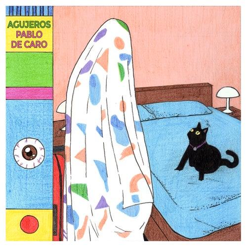 Agujeros by Pablo De Caro
