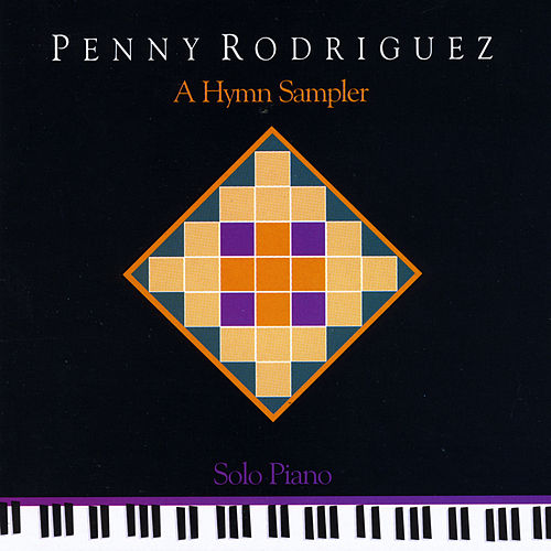 A Hymn Sampler by Penny Rodriguez