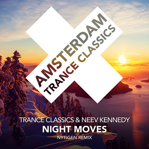 Night Moves (NyTiGen Remix) von Trance Classics
