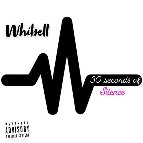 Thirty Seconds Of Silence de Whitsett