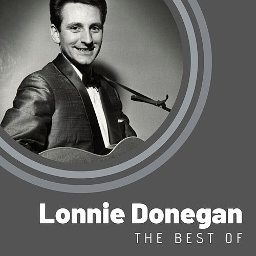 The Best of Lonnie Donegan von Lonnie Donegan