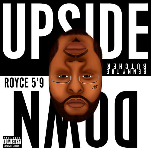 Upside Down by Royce Da 5'9