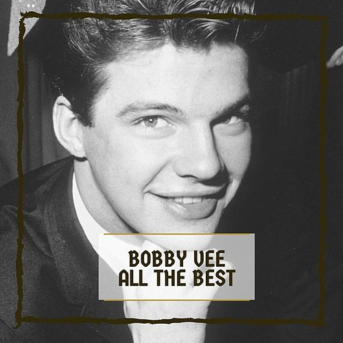 All The Best di Bobby Vee