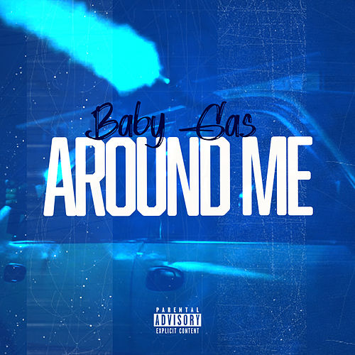 Around Me von Baby Gas
