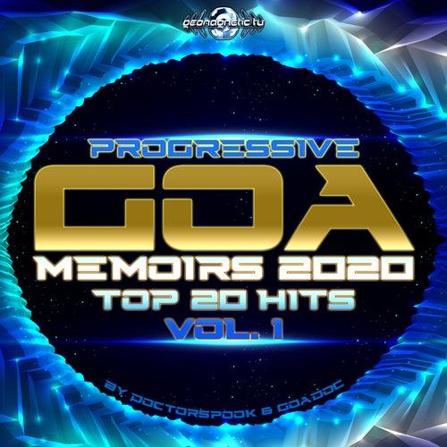 Progressive Goa Memoirs: 2020 Top 20 Hits, Vol. 1 by Dr. Spook