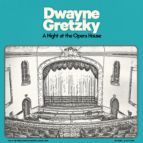 A Night at the Opera House (Live) by Dwayne Gretzky