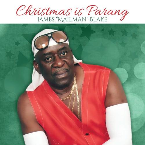 Christmas Is Parang de James Mailman Blake