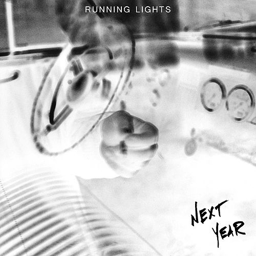 Next Year by Running Lights