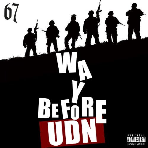 Way Before UDN (UK Drill News) de *67