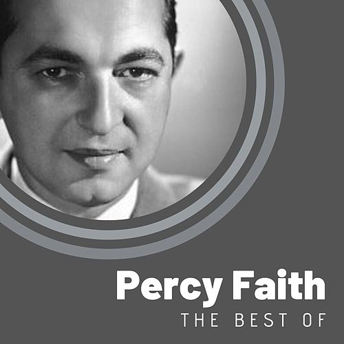The Best of Percy Faith by Percy Faith