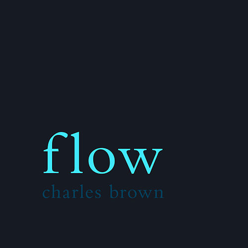 Flow de Charles Brown