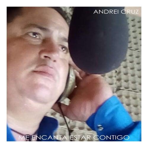Me Encanta Estar Contigo de Andrei Cruz