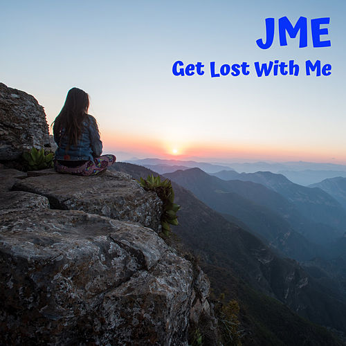 Get Lost With Me di JME