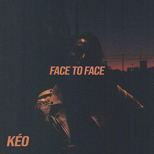 Face to Face by Kéo