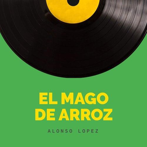 El Mago de Arroz van Alonso Lopez