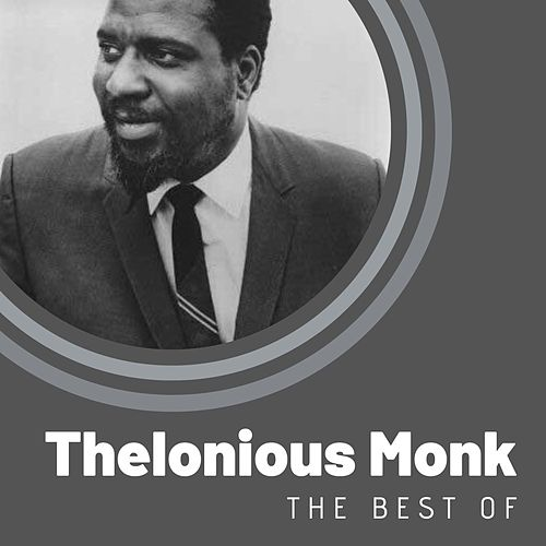 The Best of Thelonious Monk by Thelonious Monk