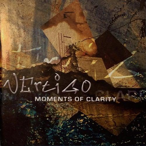 Moments Of Clarity di Vertigo