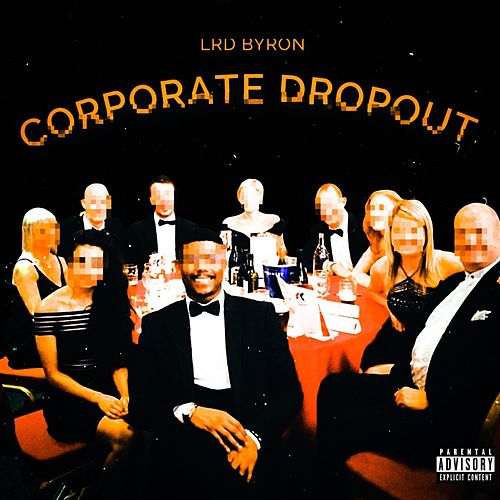 Corporate Dropout by Lrd Byron
