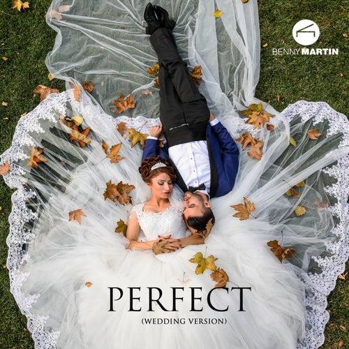 Perfect (Wedding Version) di Benny Martin