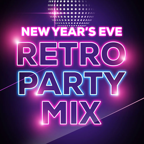 New Year's Eve Retro Party Mix de NYE Party Band