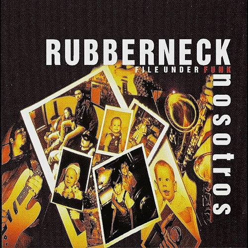 Nosotros by Rubberneck