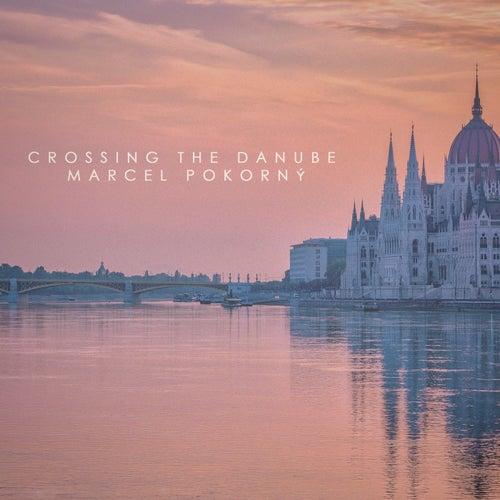 Crossing the Danube de Marcel Pokorný