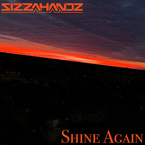Shine Again de Sizzahandz