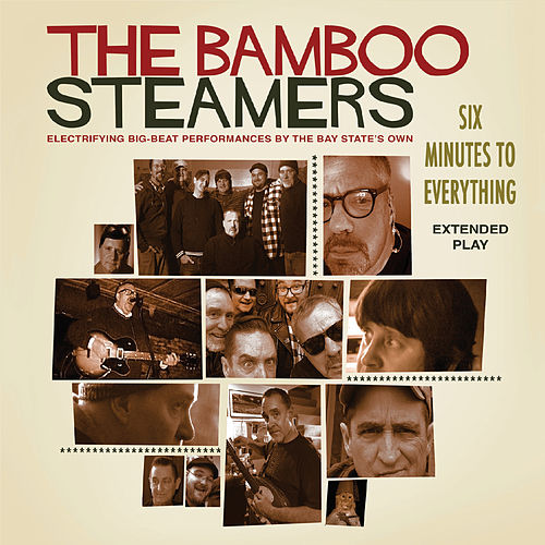 Six Minutes to Everything de The Bamboo Steamers