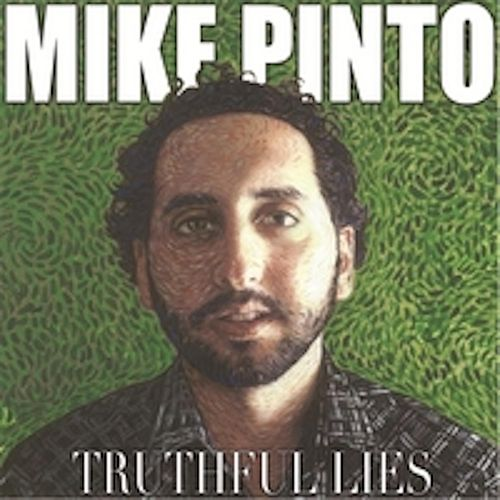 Truthful Lies de Mike Pinto