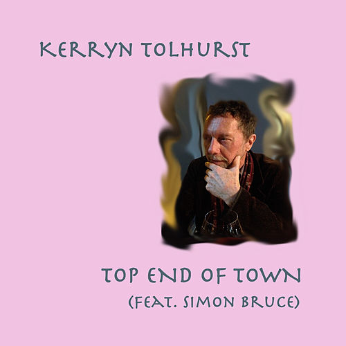Top End of Town de Kerryn Tolhurst