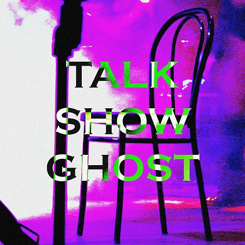 Talk Show Ghost by The Mist
