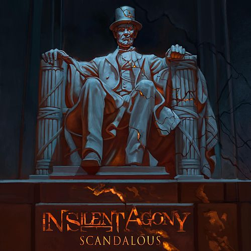 Scandalous by In Silent Agony