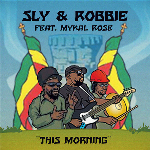 This Morning by Sly & Robbie