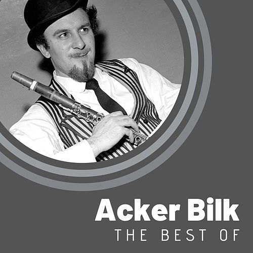The Best of Acker Bilk de Acker Bilk