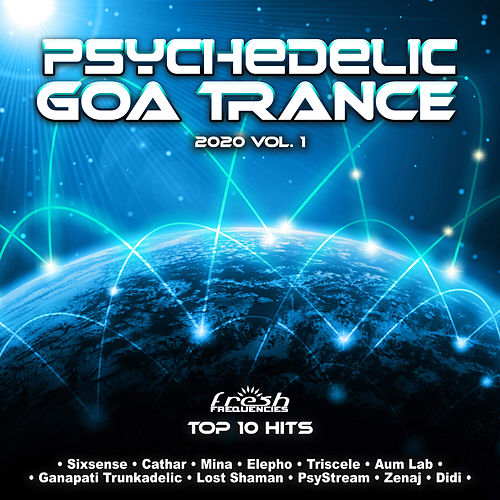 Psychedelic Goa Trance: 2020 Top 10 Hits, Vol. 1 by Dr. Spook