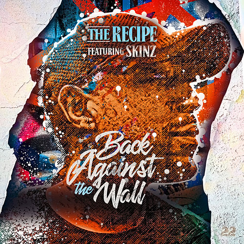 Back Against The Wall by The Recipe