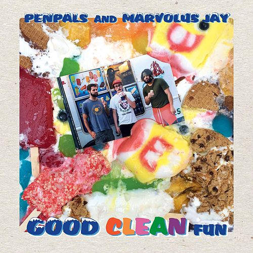 Good Clean Fun by The Pen Pals