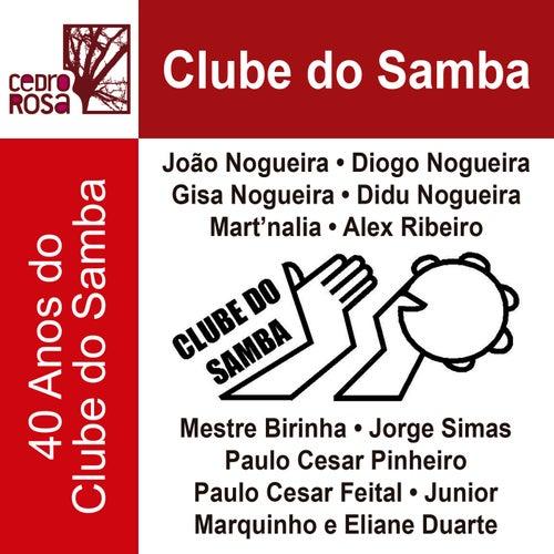 Clube do Samba: 40 Anos do Clube do Samba de Vários Artistas
