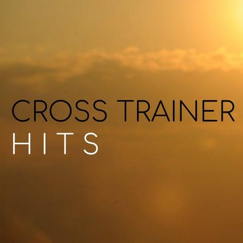 Cross Trainer Hits von Alba, Anne-Caroline Alba, Rick Jayson, Sharkson, Maxence Luchi, Remix DJ, Hubdy, Samy, Estelle Brand, Joanna, Evodia Sanchez, Anne-Caroline Joy