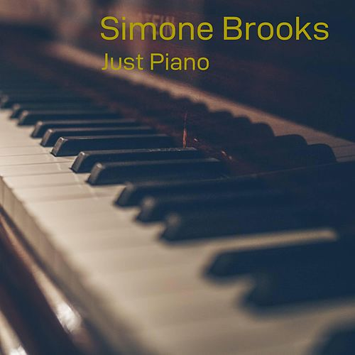 Just Piano von Simone Brooks