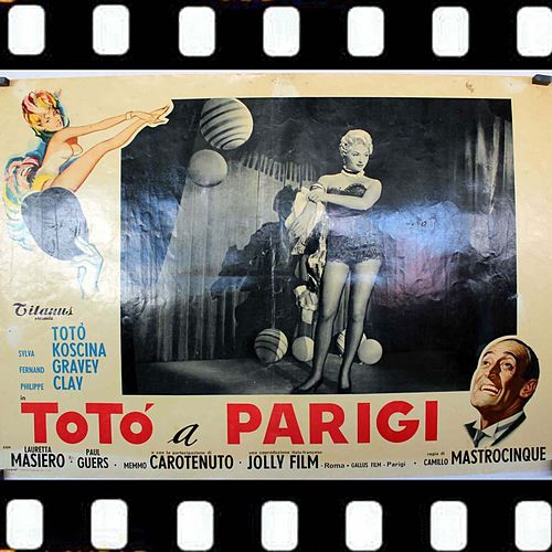 Miss Mia Cara Miss (Totó A Parigi Original Soundtrack 1958) de TOTO