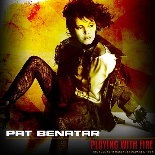 Playing With Fire, 1981 von Pat Benatar