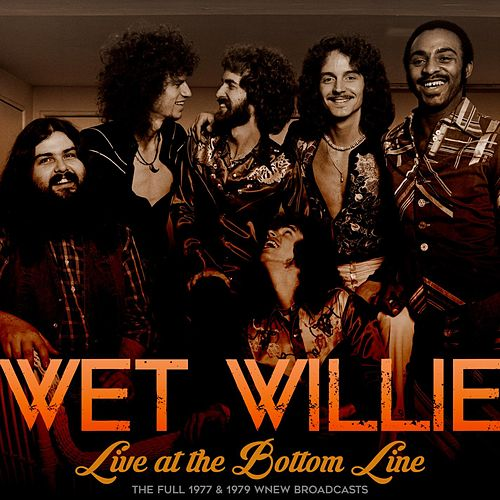 Live At The Bottom Line de Wet Willie