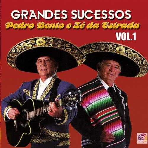 Grandes Sucessos, Vol. 1 von Pedro Bento e Ze da Estrada