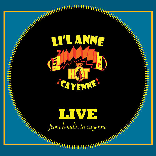 From Boudin to Cayenne (Live) di Li'l Anne and Hot Cayenne