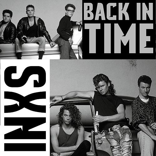 Back in Time de INXS