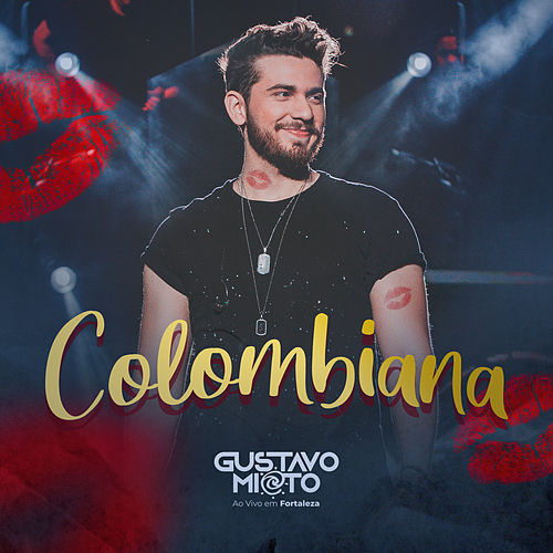 Colombiana (Ao Vivo) de Gustavo Mioto