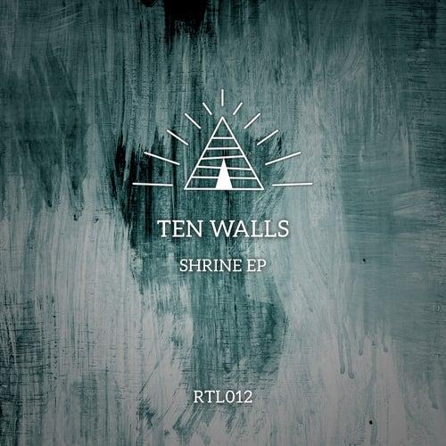 Shrine EP by Ten Walls