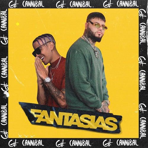 Fantasías (Remix) by Cannibal
