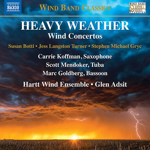 Heavy Weather by Hartt School Wind Ensemble